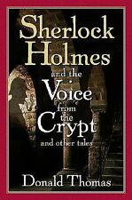 Sherlock Holmes and the Voice from the Crypt: And Other Tales