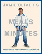 Jamie Oliver's Meals in Minutes : A Revolutionary Approach to Cooking Good