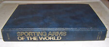 Hardcover SPORTING ARMS OF THE WORLD Diagrams Specifications