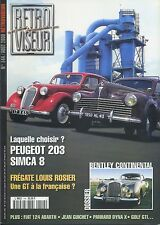 RETROVISEUR n°144 08/2000 PEUGEOT 203/SIMCA8 BENTLEY CONTINENTAL PANHARD DYNA X