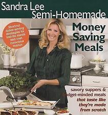 Sandra Lee Semi-Homemade Money Saving Meals, Lee, Sandra, Cookbook