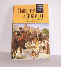Daughter of the Regiment: Memoirs of a Childhood in the Frontier Army, 1878-1898