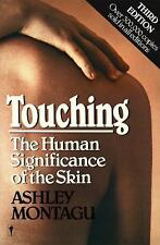 Touching: The Human Significance of the Skin, Montagu, Ashley, Good Book