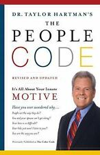 The People Code: It's All About Your Innate Motive, Dr. Taylor Hartman, Good Con