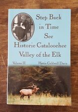 SIGNED Step back in time: Historic Cataloochee Valley - Hattie Caldwell Davis