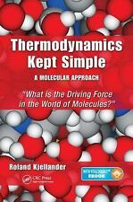 Thermodynamics Kept Simple - a Molecular Approach : What Is the Driving Force...
