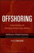 Offshoring: Understanding the Emerging Global Labor Market (Mckinsey-ExLibrary