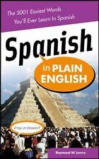 Spanish in Plain English : The 5001 Easiest Words You'll Ever Learn in...