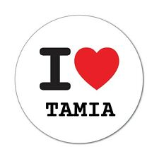 I love TAMIA - Aufkleber Sticker Decal - 6cm