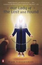 Our Lady of the Lost and Found: A Novel of Mary, Faith, and Friendship-ExLibrary