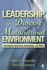 Leadership in a Diverse and Multicultural Environment : Developing Awareness,...
