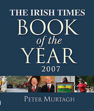 """The """"Irish Times"""" Book of the Year 2007  Very Good Book"""