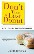 Don't Take the Last Donut: New Rules of Business Etiquette-ExLibrary