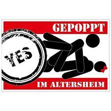 Aufkleber - GEPOPPT im Altersheim - 12 cm - sticker - sex sexy Fun poppen Trend