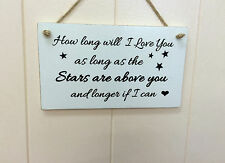 How long will I love you handmade gift shabby and chic wall sign plaque