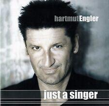 HARTMUT ENGLER : JUST A SINGER / CD - TOP-ZUSTAND