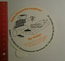 Aufkleber/Sticker: Bürkle +!Schöck Kg keine Chance für Langfinger (04091668)