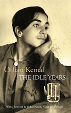 The Idle Years: AND My Father's House by Orhan Kemal (Paperback, 2008)