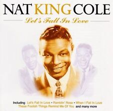 Let's Fall in Love [EMI] by Nat King Cole (CD, Nov-1997, EMI Music Distribution)