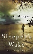 Morgan, Alistair Sleeper's Wake Very Good Book