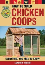 NEW - How to Build Chicken Coops: Everything You Need to Know (FFA)