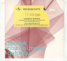 (GX563) Spacek, How Do I Move / Getaway - 2001 DJ CD
