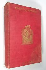Great Zimbabwe, Rhodesia, Ruins and More Antique Book R N Hall 1907