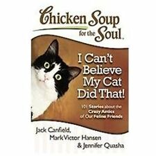 2DAY SHIPPING | Chicken Soup for the Soul: I Can't Believe My Cat Did, PAPERBACK