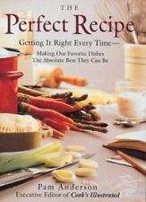 The Perfect Recipe: Getting it right every time Anderson Executive Editor, Pam