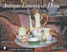 Antique Limoges at Home - Debbie DuBay (Schiffer, with Price Guide) HC.