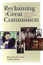 Reclaiming the Great Commission: A Practical Model for Transforming Denominati..