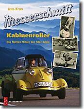 Messerschmitt Kabinenroller KR 175 200 201 Tiger FMR FK 978-3866460041