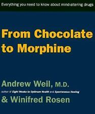 From Chocolate to Morphine: Everything You Need to Know About Mind-Alt-ExLibrary