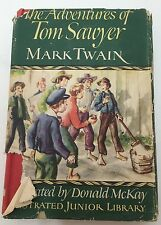The Adventures Of Tom Sawyer W/ DJ Mark Twain Illustrated By Donald McKay 1946