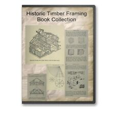 Timber Framing How To Books, Plans Historic Hand Tool Methods - 10 Books CD B493