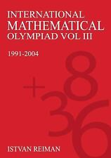 International Mathematical Olympiad Volume 3: 1991-2004 (Anthem Learning), Math