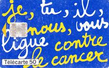France télécarte 50  Ligue contre le cancer