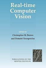 NEW - Real-Time Computer Vision (Publications of the Newton Institute)