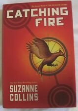 Catching Fire, Suzanne Collins, First Edition September 2009 The Hunger Games #2