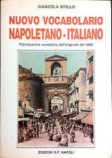 NUOVO VOCABOLARIO NAPOLETANO-ITALIANO DI GIANCOLA SITILLO.RIPRODUZIONE ANASTATIC