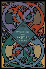 NEW - Unriddling the Exeter Riddles by Murphy, Patrick J.