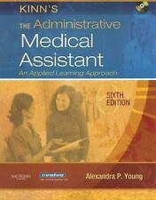 Kinn's The Administrative Medical Assistant by Alexandra Patricia Adams