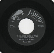 DOO WOP/POPCORN-PRISCILLA BOWMAN (THE SPANIELS)-ABNER 1118-A  ROCKIN' GOOD WAY