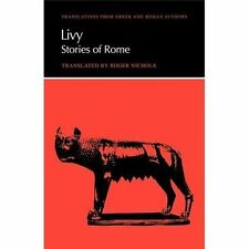 Translations from Greek and Roman Authors: Livy : Stories of Rome by Livy...