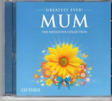 (FD403) Greatest Ever Mum [Disc 3], 18 tracks various artists - 2009