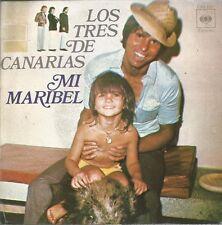 LOS TRES DE CANARIAS-MI MARIBEL + AY MI LINDA MARILUZ SINGLE VINILO 1972 SPAIN