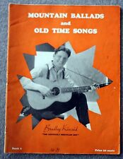 1934 MOUNTAIN BALLADS Old Time Songs FOLK Bradley Kincaid KENTUCKY MOUNTAIN BOY