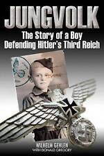 JUNGVOLK: The Story of a Boy Defending Hitler's Reich-ExLibrary