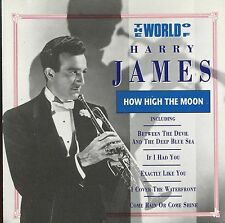 The World Of Harry James / How High The Moon