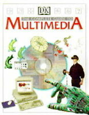Multimedia. The Complete Guide To Cd - Roms, The Internet, The World Wide Web, V